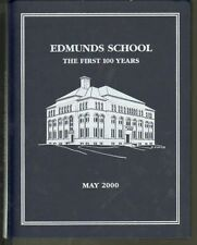 EDMUNDS SCHOOL: THE FIRST 100 YEARS - illustrated history of VT private school