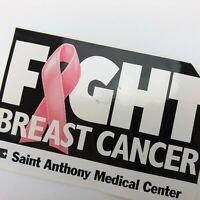 VTG Fight Breast Cancer Pink Ribbon Sticker LRG 4x6 Saint Anthony Medical Center