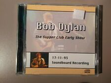 Bob Dylan - The Supper Club Early Show