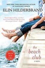 The Beach Club by Elin Hilderbrand (Paperback) New