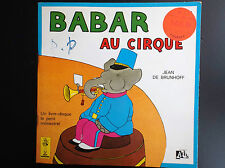 Livre disque 45 T Babar au Cirque Petit menestrel