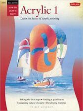 Oil & Acrylic: Acrylic 1: Learn the basics of acrylic painting  NEW