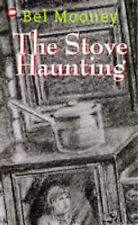 Good, The Stove Haunting, Mooney, Bel, Book