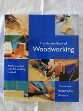 Hamlyn Book of Woodworking by Declan O'Donoghue (Hardback, 2006)