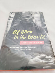At Home in the World: Stories from a Monk's Life by Thich Nhat Hanh (2016,...