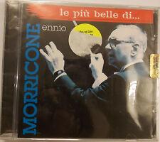 LE PIU' BELLE DI ... ENNIO MORRICONE CD SIGILLATO