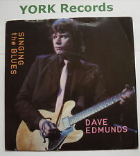 """DAVE EDMUNDS - Singing The Blues - Excellent Con 7"""" Single Swan Song SSK 19422"""