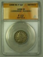 1888 Liberty Head V-Nickel 5c ANACS F12 -Details Corroded Cleaned (WW)