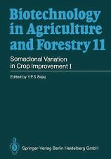 Somaclonal Variation in Crop Improvement I 11 by Professor Y. P. S. Bajaj...