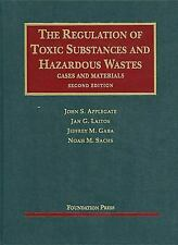 University Casebook: The Regulation of Toxic Substances and Hazardous Wastes : C