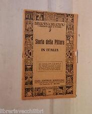 STORIA DELLA PITTURA IN ITALIA Sonzogno Biblioteca del popolo 89 Arte Artistica