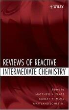 Reviews of Reactive Intermediate Chemistry