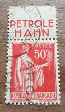 Timbre N°283a avec bande publicitaire Petrole Hahn Oblitéré
