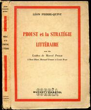 Léon Pierre-Quint : PROUST ET LA STRATEGIE LITTERAIRE - 1954. Marcel