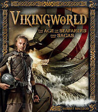 NEW Vikingworld: The Age of Seafarers and Sagas by Robert Macleod