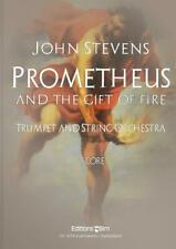 Prometheus and The Gift Of Fire John Stevens Trumpet String Orchestra Score Only