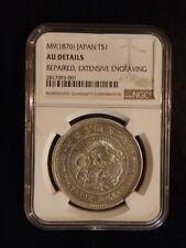 """1876  """"JAPAN TRADE DOLLAR """"  !!!!   NGC AU  !!!!!"""