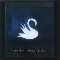 Mazzy Star - Among My Swan [CD]