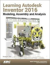 USED (VG) Learning Autodesk Inventor 2016 by Randy Shih