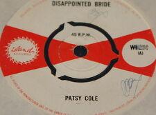 "PATSY COLE DISAPPOINTED BRIDE b/w EARL BOSTIC HONEYMMON NIGHT ~ UK ISLAND 7"""