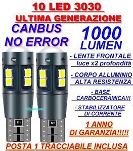 2 LAMPADINE AUTO T10 10 LED 3030 CANBUS NO ERRORE LUCE POSIZIONE 1000 lumen!!!!!