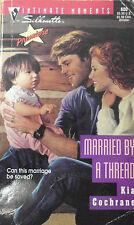 Married by a Thread by Kia Cochrane (1994, Paperback)