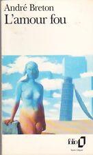 L'amour Fou - Andre Breton - Magritte en couverture .