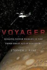 NEW - Voyager: Seeking Newer Worlds in the Third Great Age of Discovery