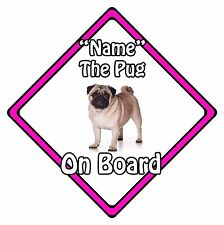 Personalised Dog On Board Car Safety Sign - Pug On Board Pink