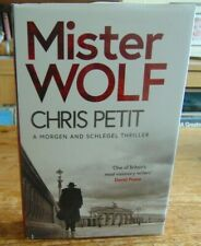 Mister Wolf By Chris Petit - Hardback 2019 Thriller