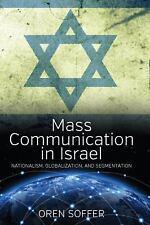 Mass Communication In Israel: Nationalism, Globalization, and Segmentation, medi