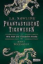 Phantastische Tierwesen und wo sie zu finden sind von J.K. Rowling (2017, Gebundene Ausgabe)