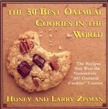 The 50 Best Oatmeal Cookies in the World: The Recipes That Won the Nationwide