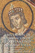 Refutación de la donación de Constantino. ENVÍO URGENTE (ESPAÑA)