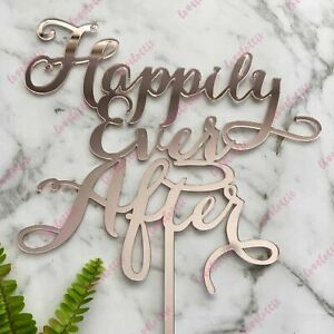 Happily Ever After Acrylic Rose Gold Mirror Engagement Wedding Cake Topper