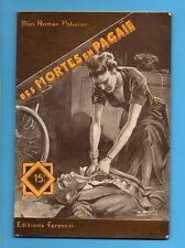 ►FERENCZI - MON ROMAN POLICIER N°445 - DES MORTES EN PAGAIE - SERGE ALKINE -1956