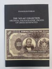 THE ATLAS COLLECTION. ARCHIVAL PHOTOGRAPHIC PROOFS OF GREEK BANKNOTES. E.FYSIKAS