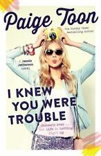 I KNEW YOU WERE TROUBLE - TOON, PAIGE - NEW PAPERBACK BOOK