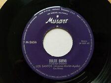 "LOS SANTOS - Sin Ti / Dulce Sueno RARE LATIN POP 1960's MUSART 7"""