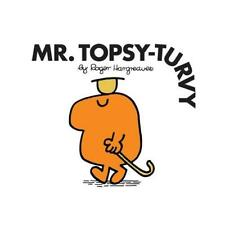 Mr. Topsy-Turvy by Roger Hargreaves (author)