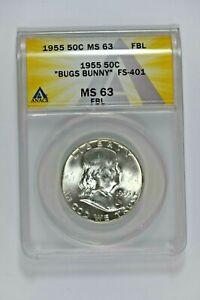 "1955 ANACS MS63 FBL ""Bugs Bunny"" FS-401 Franklin Half Dollar - Price Guide $48"