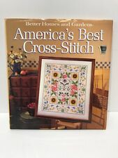 AMERICA'S BEST CROSS-STITCH BOOK BY BETTER HOMES & GARDENS