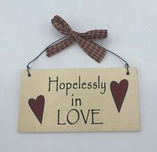 Rustic Hoplessly in love sign hanging home decor