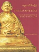 Illusive Play : The Autobiography of the Fifth Dalai Lama, Hardcover by Karma...