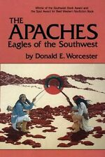The Apaches: Eagles of the Southwest (The Civiliza