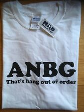 Size L White, ANBG, That's Bang Out Of Order Funny T-Shirt By Mad Tees & Tops