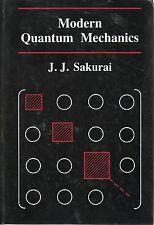 J J SAKURAI MODERN QUANTUM MECHANICS FIRST EDITION PICTORIAL HARDBACK 1985