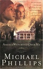 Angels Watching over Me (Shenandoah Sisters #1) by Michael Phillips