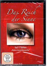 """Das Reich der Sinne - Teil 1: SEHEN """"Reine Ansichtssache"""" (2010)"""