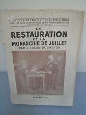 La Restauration et Monarchie de Juillet - J.Lucas-Dubreton - 1946